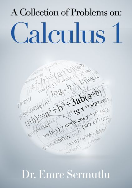 A Collection Of Problems On Calculus 1