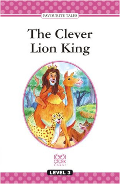 Level Books Level 3 The Clever Lion King