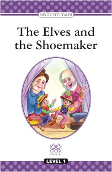 Level Books Level 1 The Elves and the Shoemaker