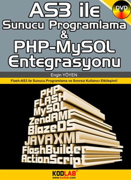 AS3 İle Sunucu Programlama ve PHP MySQl Entegrasyonu Flash ActionScript 3.0 ile Sunucu Programl