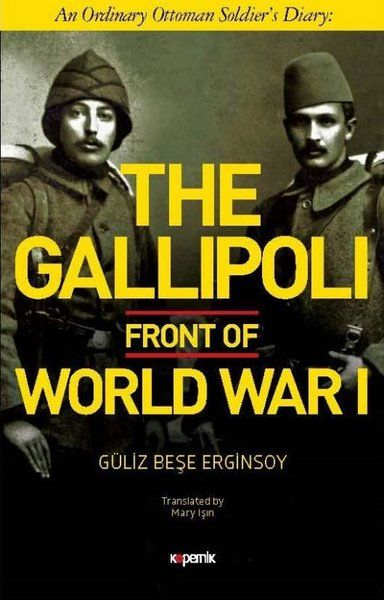 The Gallipoli Front Of World War 1