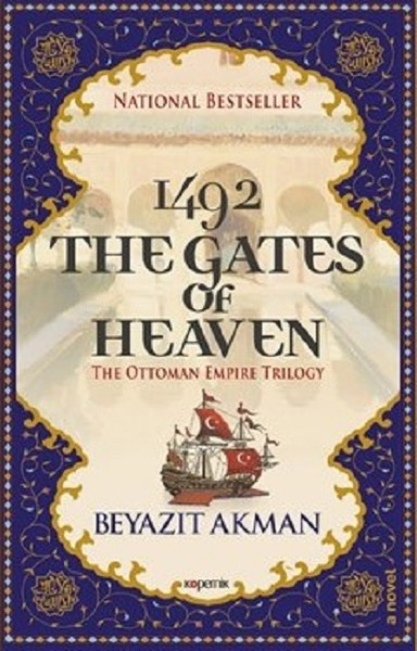 1492 The Gates Of Heaven The Ottoman Empire Trilogy