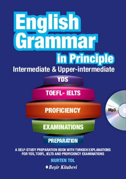 English Grammar in Principle İntermediate Upper İntermediate CD'li